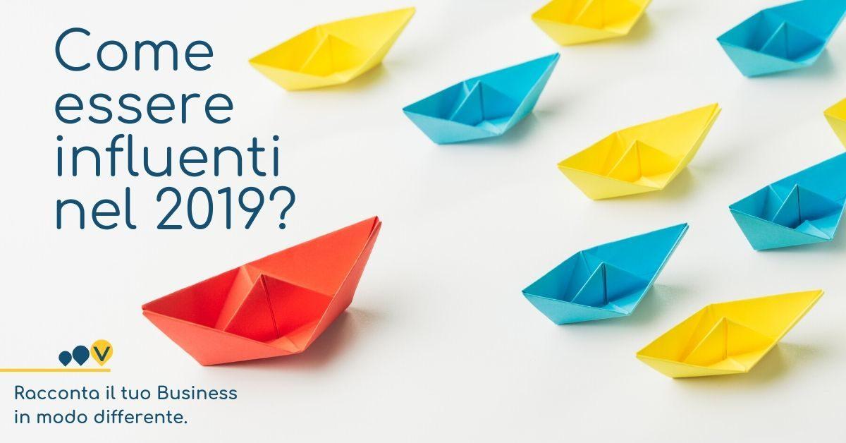 Cosa vuol dire essere un brand influente nel 2019?