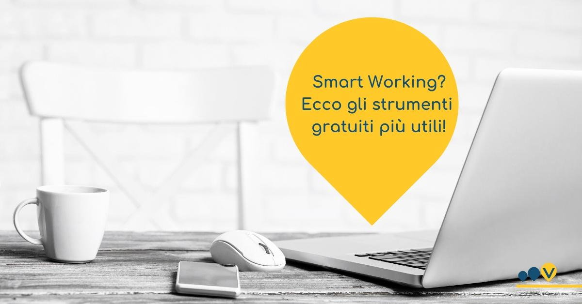 Come fare smart working con strumenti gratuiti?