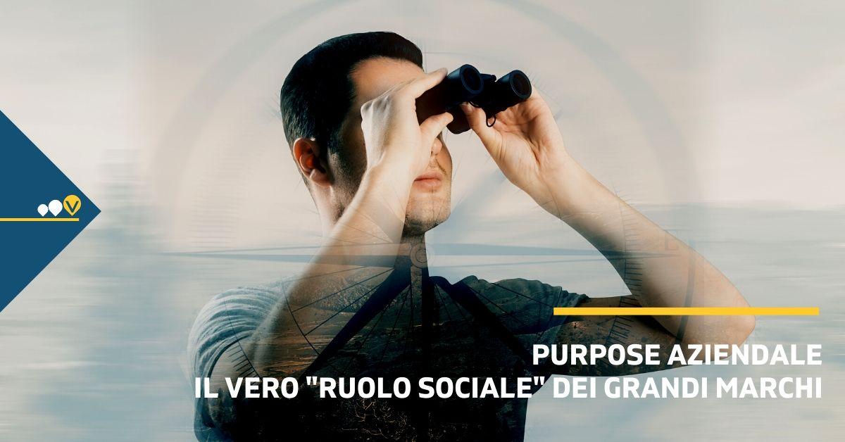 """Purpose aziendale, il vero """"ruolo sociale"""" dei grandi marchi"""