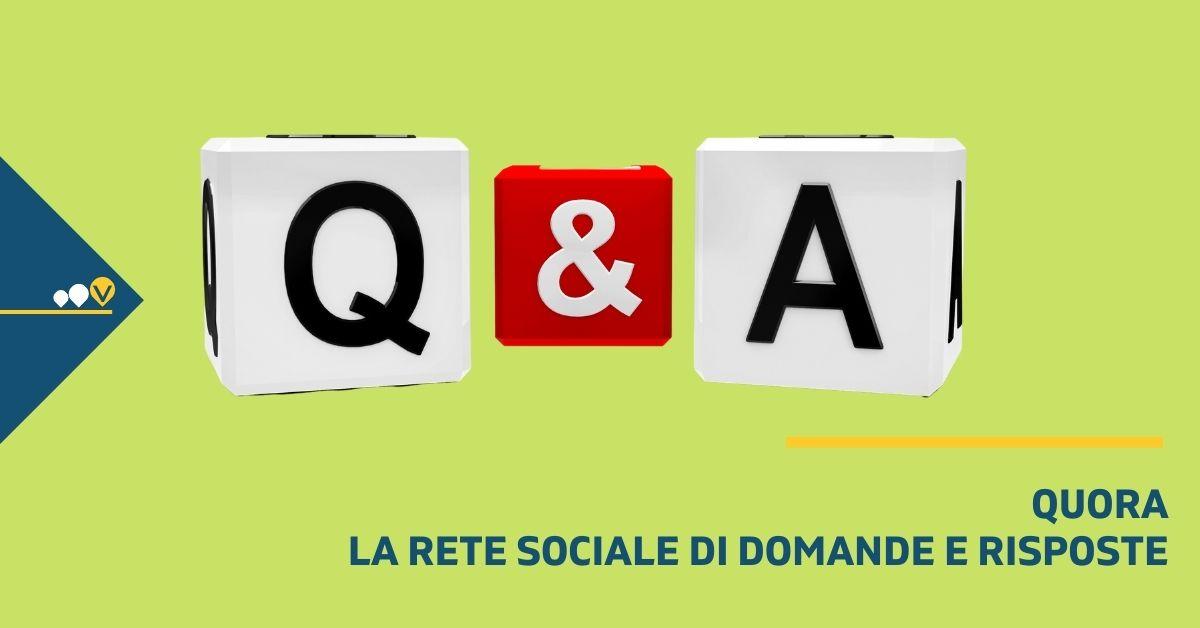 Quora, la rete sociale di domande e risposte